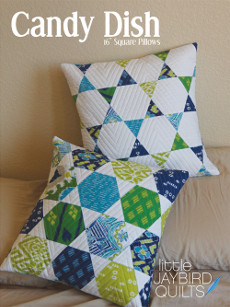 Candy Dish Pillows - Jaybird Quilts Patterns