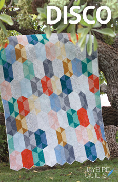 Disco - Jaybird Quilts Patterns