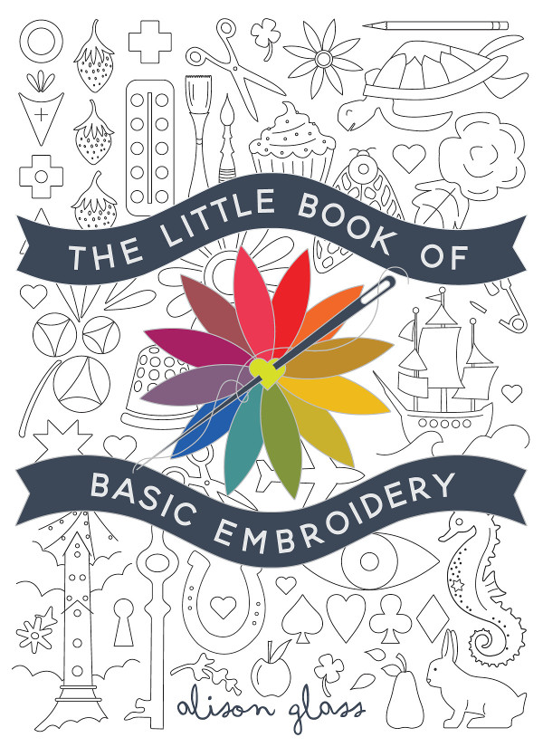 The Little Book of Basic Embroidery