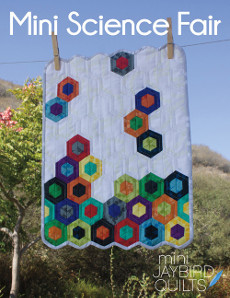 Mini Science Fair - Jaybird Quilts Patterns