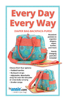 Every Day Every Way Bag Pattern By Annie