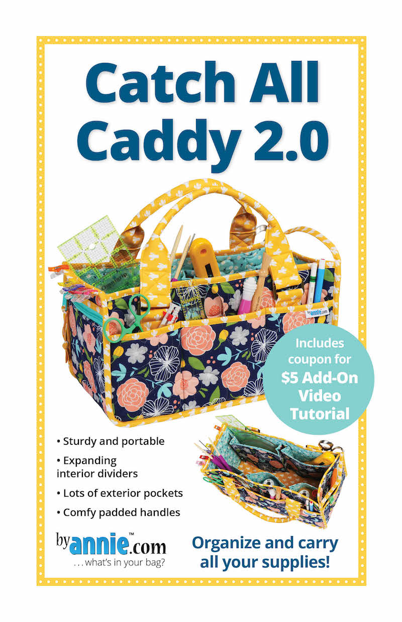 Catch All Caddy 2.0 Pattern By Annie