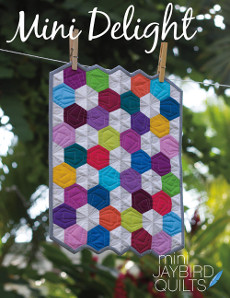 Mini Delight - Jaybird Quilts Patterns