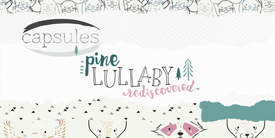 Pine Lullaby Rediscovered