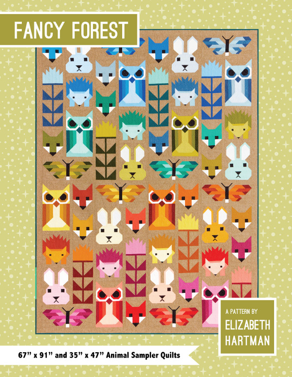 Fancy Forest Quilt Pattern Book By Elizabeth Hartman