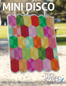 Mini Disco - Jaybird Quilts Patterns